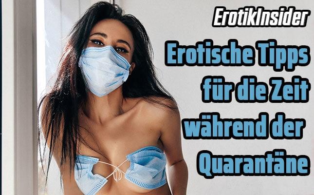 Corona-Zeit-Erotik-Tipps