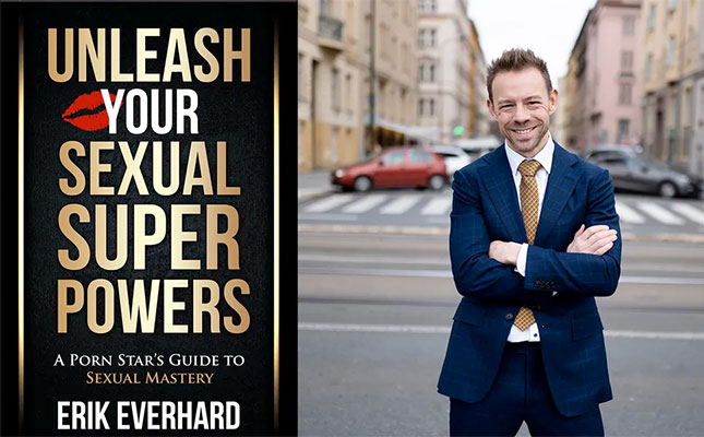 Unleash You Sexual Superpowers - Erik Everhard